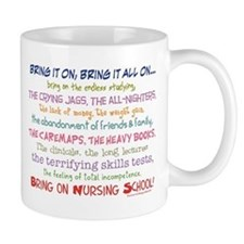 Bring on Nursing School! Small Mug