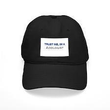 Trust Me I'm a Zoonomist Baseball Hat