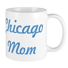 Chicago mom Small Mugs