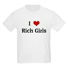 I Love Rich Girls T-Shirt