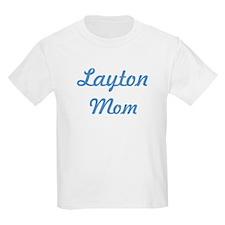 Layton mom T-Shirt