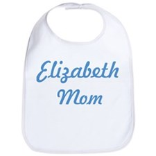 Elizabeth mom Bib