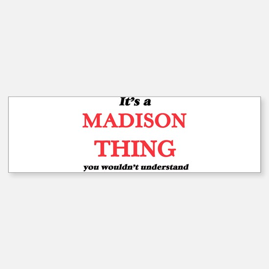 It's a Madison Wisconsin thing, Bumper Bumper Bumper Sticker