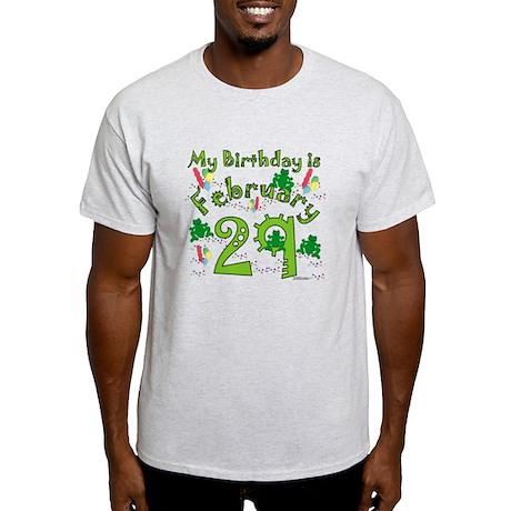 Leap Year Birthday Feb. 29th Light T-Shirt