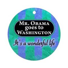 Mr. Obama goes to Washington Ornament (Round)