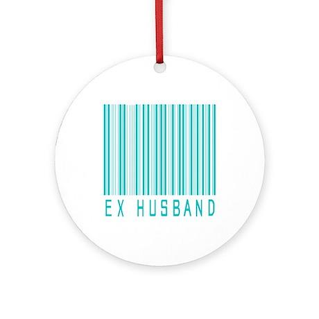Ex Husband Ornament (Round)