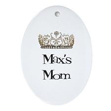 Max's Mom Oval Ornament
