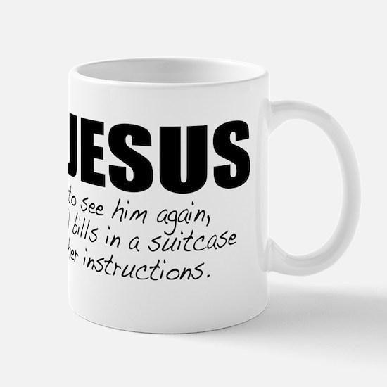 I Found Jesus Mug