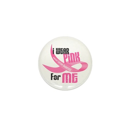 I Wear Pink For Me 33 Mini Button