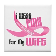 I Wear Pink For My Wife 33 Tile Coaster