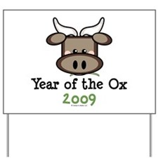 2009 Year of the Ox Yard Sign