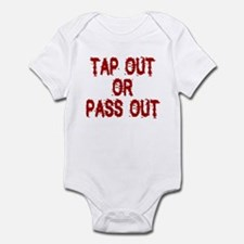 Tap Out or Pass Out Infant Bodysuit