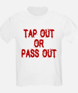 Tap Out or Pass Out T-Shirt