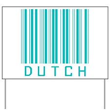 Dutch Yard Sign