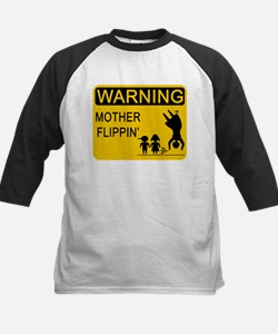 Mother Flippin' Warning Sign Tee