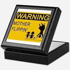 Mother Flippin' Warning Sign Keepsake Box