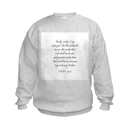 JOHN 14:12 Kids Sweatshirt