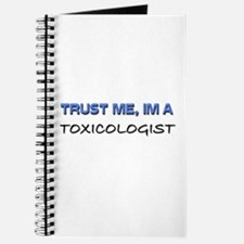 Trust Me I'm a Toxicologist Journal