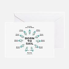 BORN TO SAIL Greeting Card