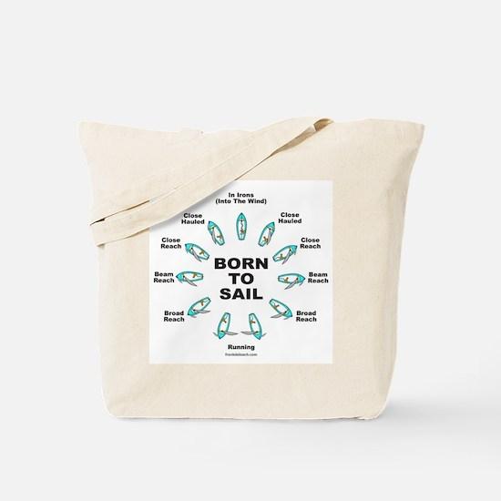 BORN TO SAIL Tote Bag
