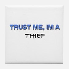 Trust Me I'm a Thief Tile Coaster