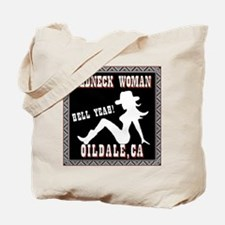Oildale, CA Redneck Woman Tote Bag