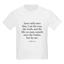 JOHN  14:6 Kids T-Shirt