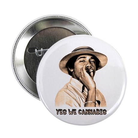 "Barack Obama: YES WE CANNABIS - 2.25"" Button (10 p"
