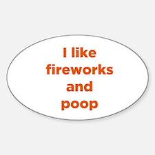 Fireworks & Poop Oval Decal