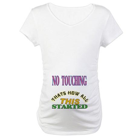 No Touching Maternity T-Shirt