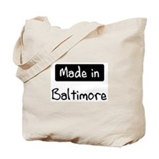 Made in Baltimore Tote Bag