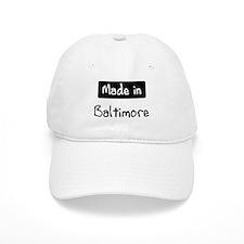 Made in Baltimore Baseball Cap