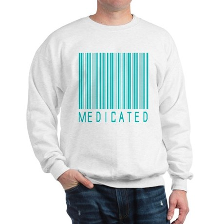 Medicated Sweatshirt