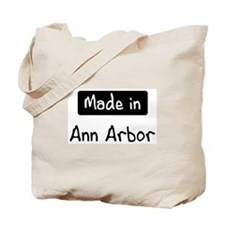Made in Ann Arbor Tote Bag