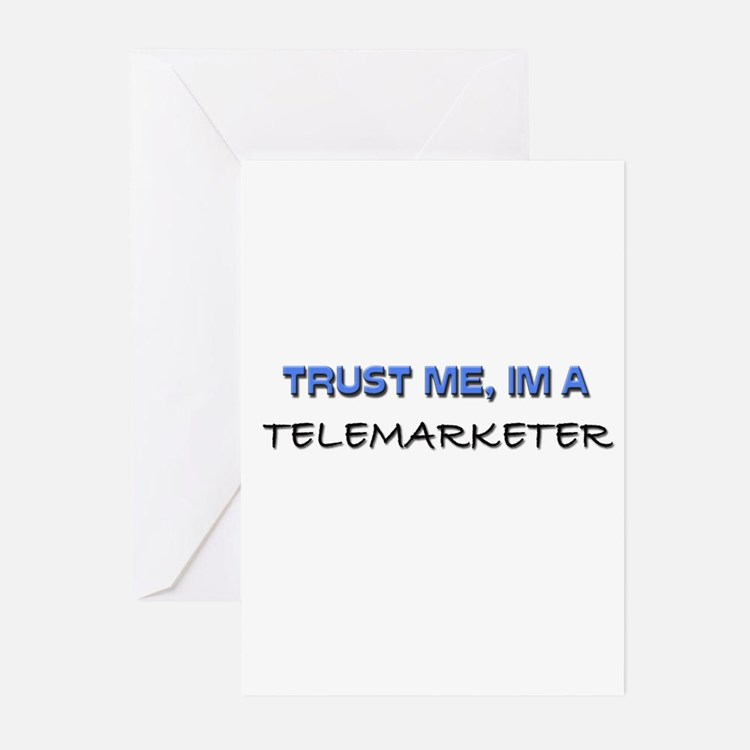 Trust Me I'm a Telemarketer Greeting Cards (Pk of