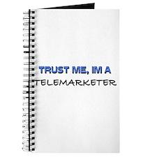 Trust Me I'm a Telemarketer Journal