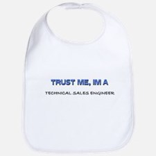 Trust Me I'm a Technical Sales Engineer Bib