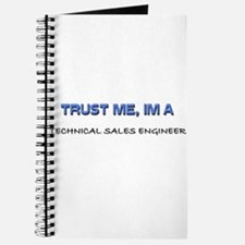 Trust Me I'm a Technical Sales Engineer Journal