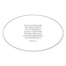JOHN 15:19 Oval Decal