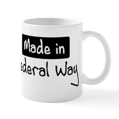 Made in Federal Way Mug