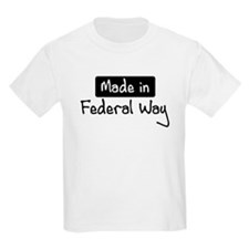 Made in Federal Way T-Shirt