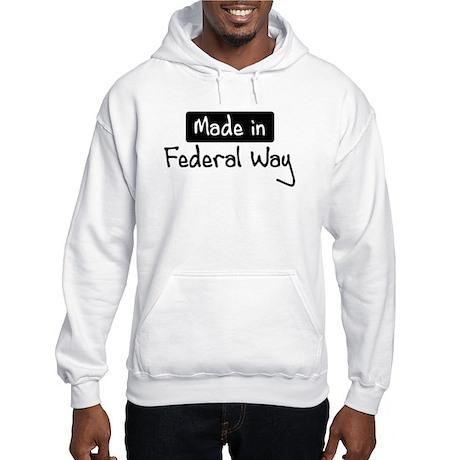 Made in Federal Way Hooded Sweatshirt
