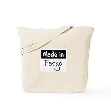 Made in Fargo Tote Bag