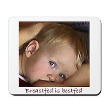 """""""Breastfed is Bestfed"""" Mousepad"""