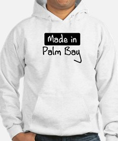 Made in Palm Bay Hoodie