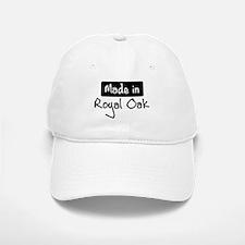 Made in Royal Oak Baseball Baseball Cap