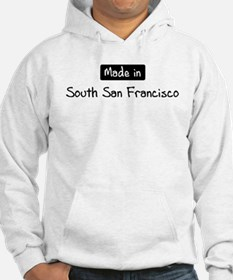 Made in South San Francisco Hoodie