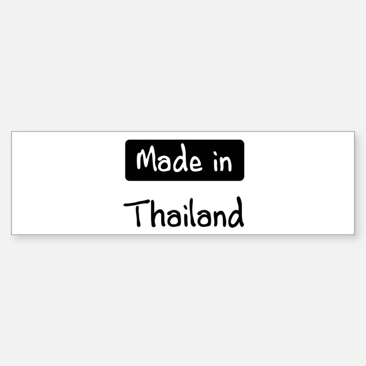 Made in Thailand Bumper Bumper Bumper Sticker