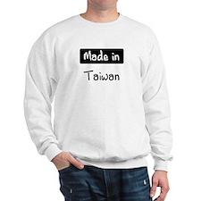 Made in Taiwan Sweatshirt
