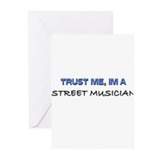 Trust Me I'm a Street Musician Greeting Cards (Pk